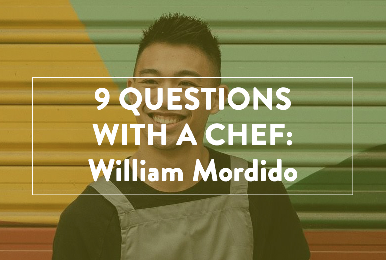 9 Questions With A Chef: William Mordido